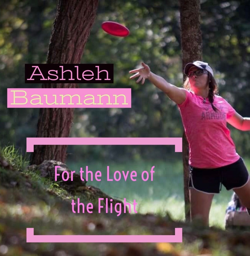 Ashleh Baumann: For the Love of the Flight
