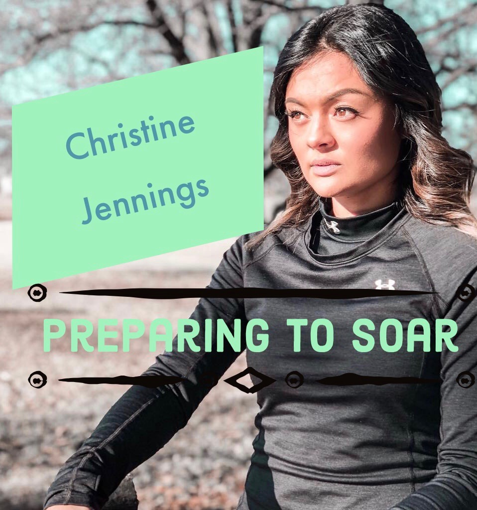 Christine Jennings: Preparing to Soar