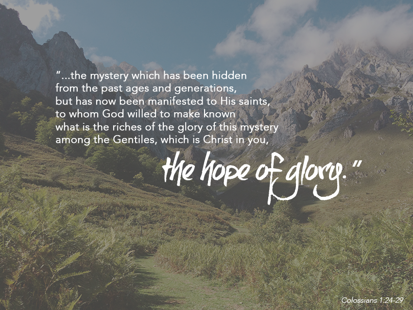 the mystery intro || colossians 1:24-29 || sarahsandel.com