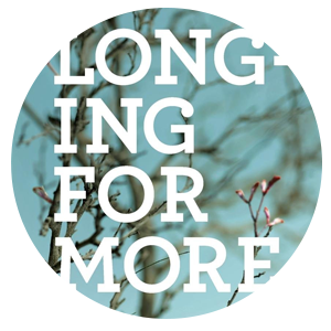longingformore.png