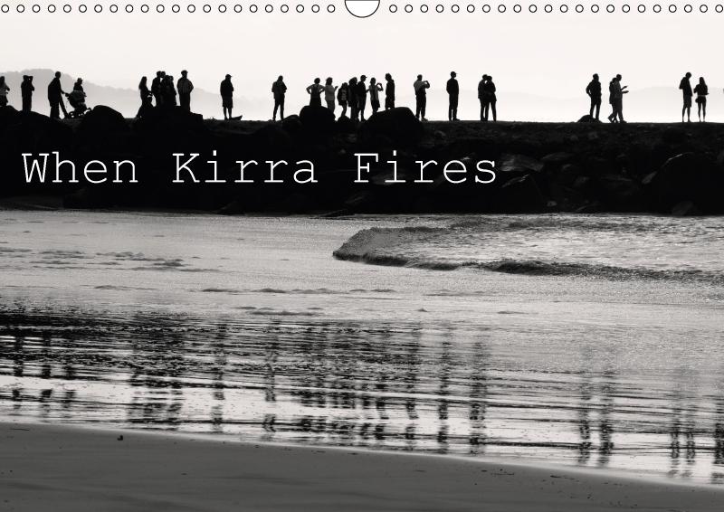 When Kirra Fires