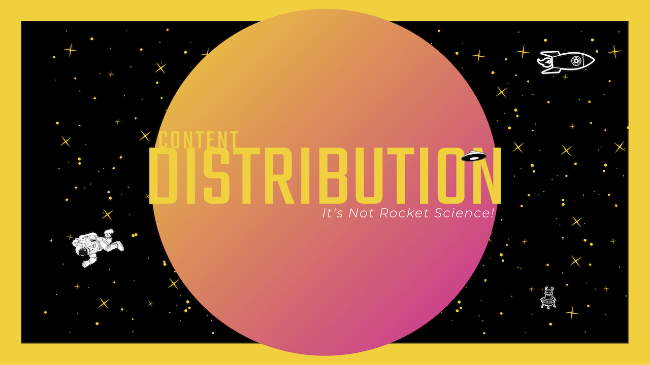 After    creation   , comes    distribution    Click to learn more…