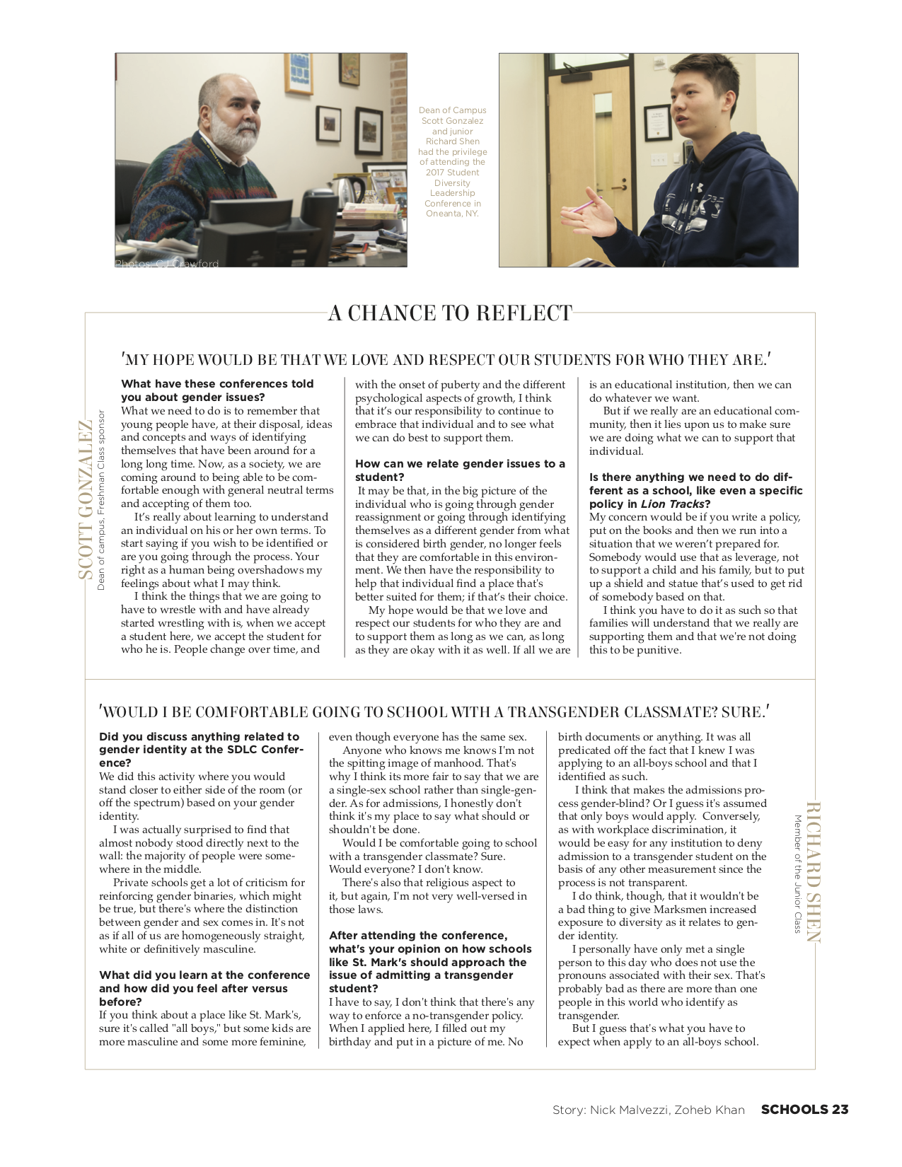 In this single-page magazine design, I divided the two perspectives in such a way that would allow the reader to transition between the two seamlessly while still understanding the difference between them.