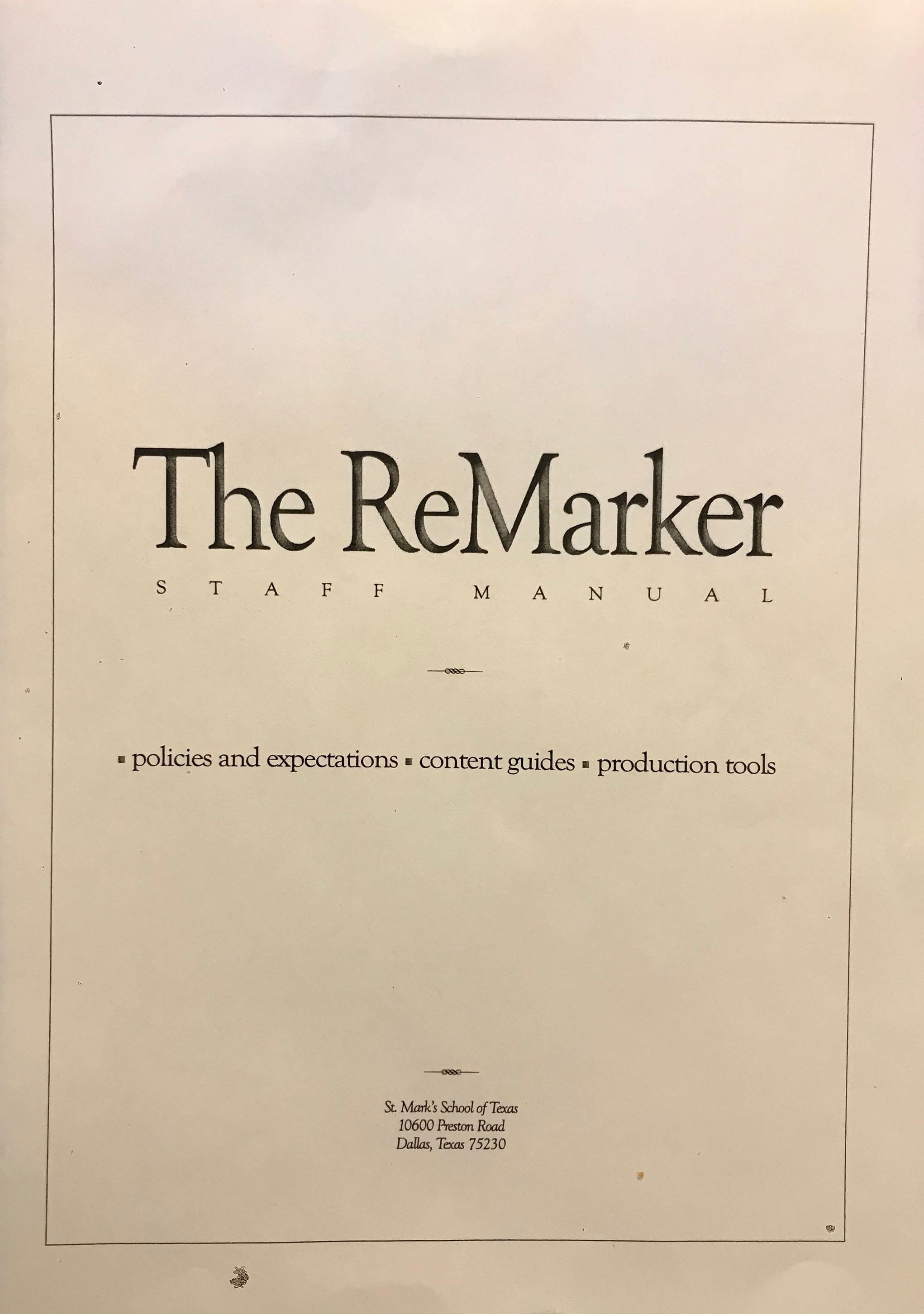 The cover for  The ReMarker  staff manual. There are over a dozen copies of this nearly 100-page manual spread across the publications suite.