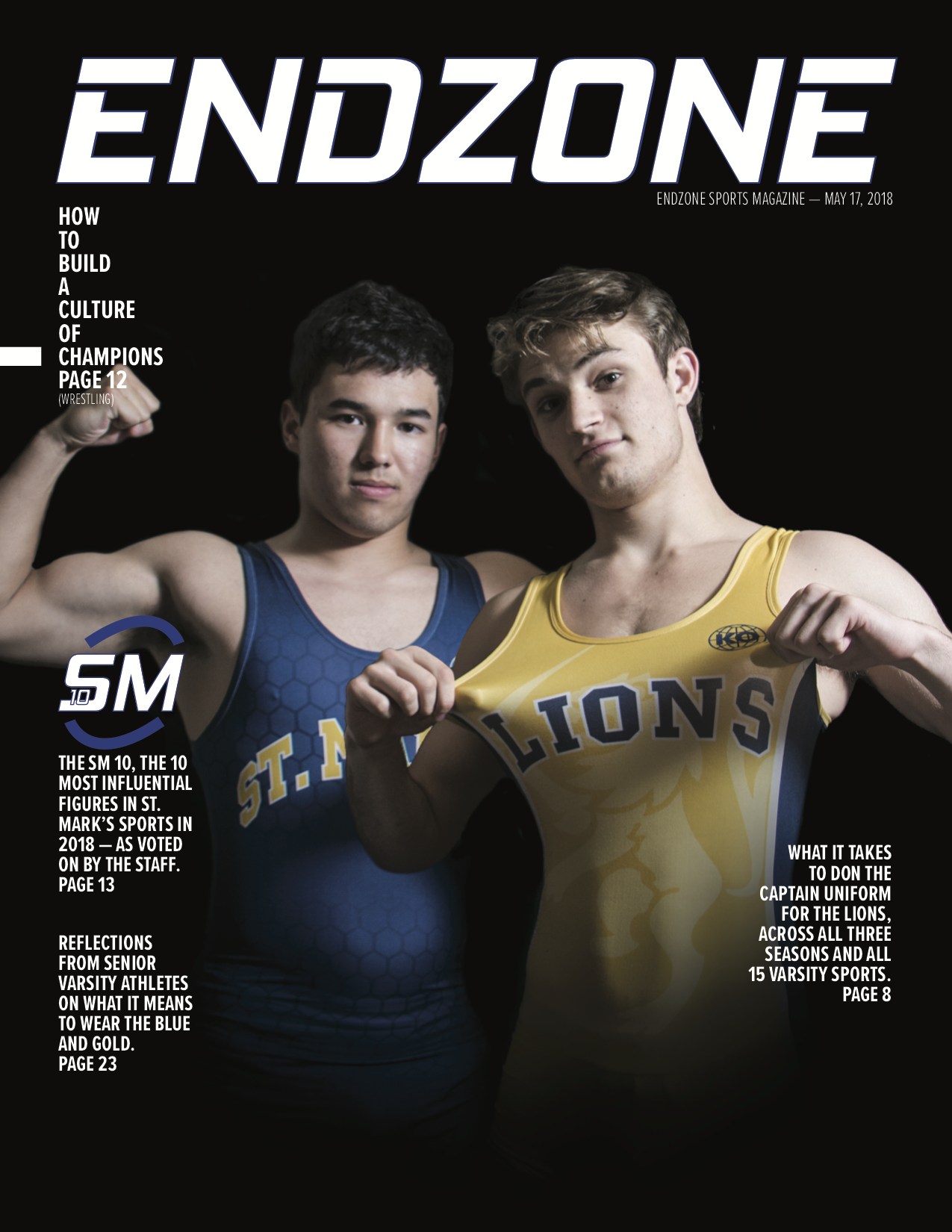 The cover of the 2018  ENDZONE   Sports Magazine , the first ever produced.