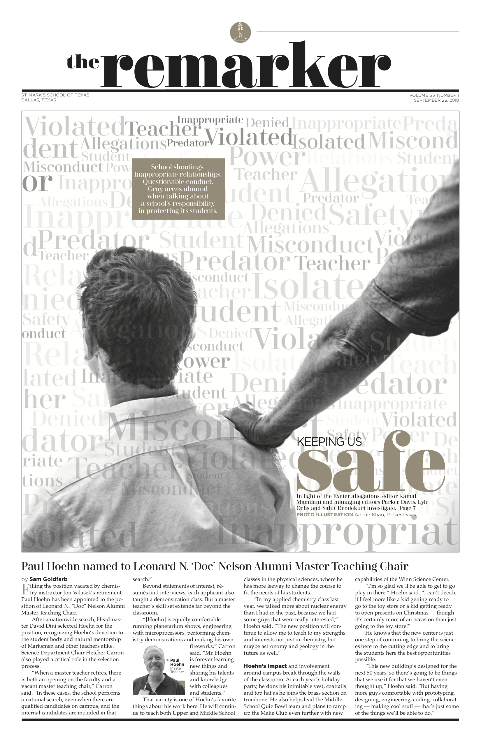 When creating this visual for the cover of the issue in which we discussed a former faculty member who had been accused of sexual assault at a previous job, I used this photo, which hinted at the anonymity and the gravity of the topic at hand and added words I found would be a key part of the story, creating a compelling dominant visual for the first page of the paper.