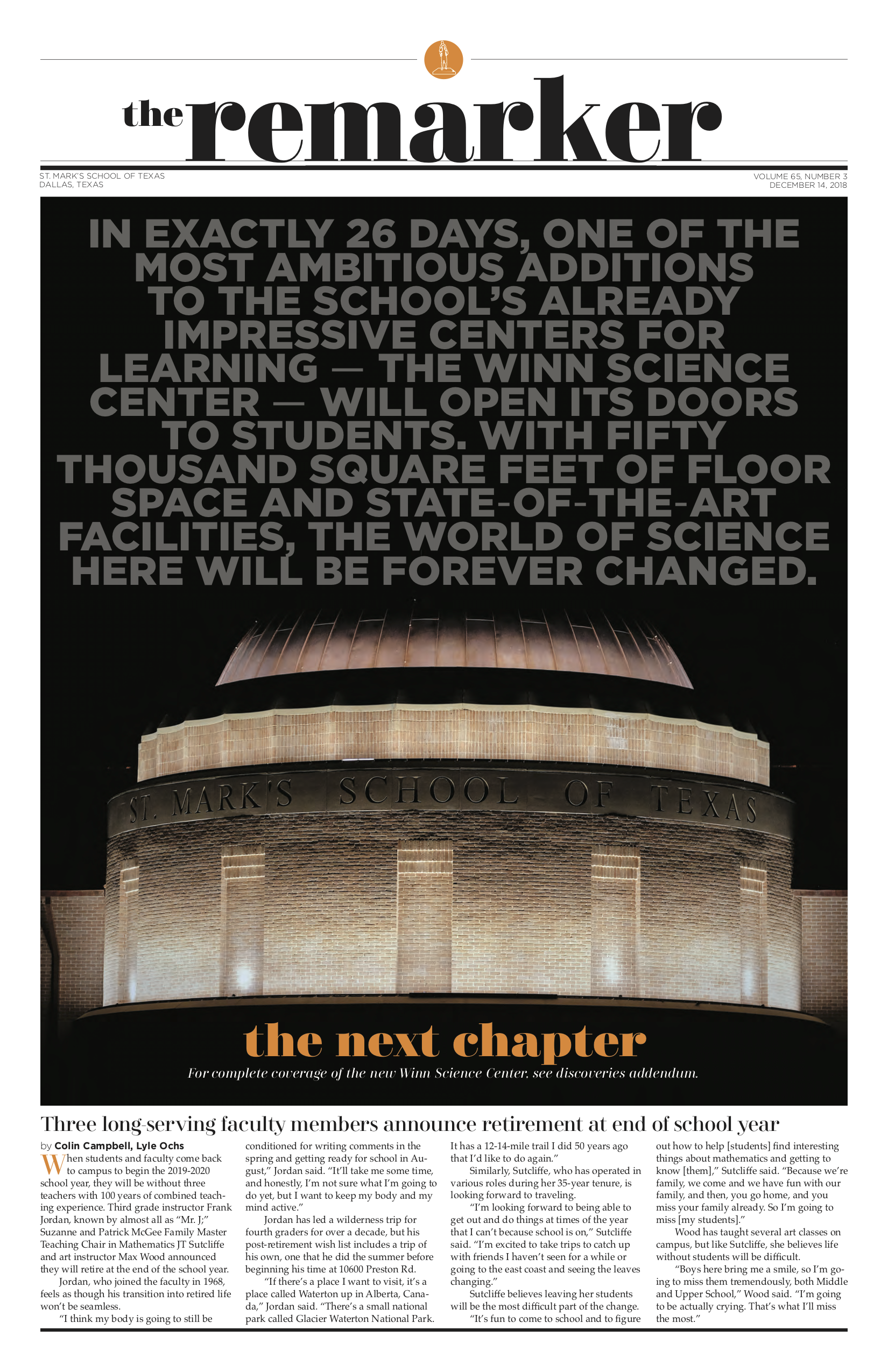 In January, our school opened a new, world-class science facility. For our December paper, we hoped to help introduce our community to the newest addition to campus. Setting the background with the text seen above, we made the dominant visual of this cover the facade of the new building, which we would come to know as the next chapter of St. Mark's.