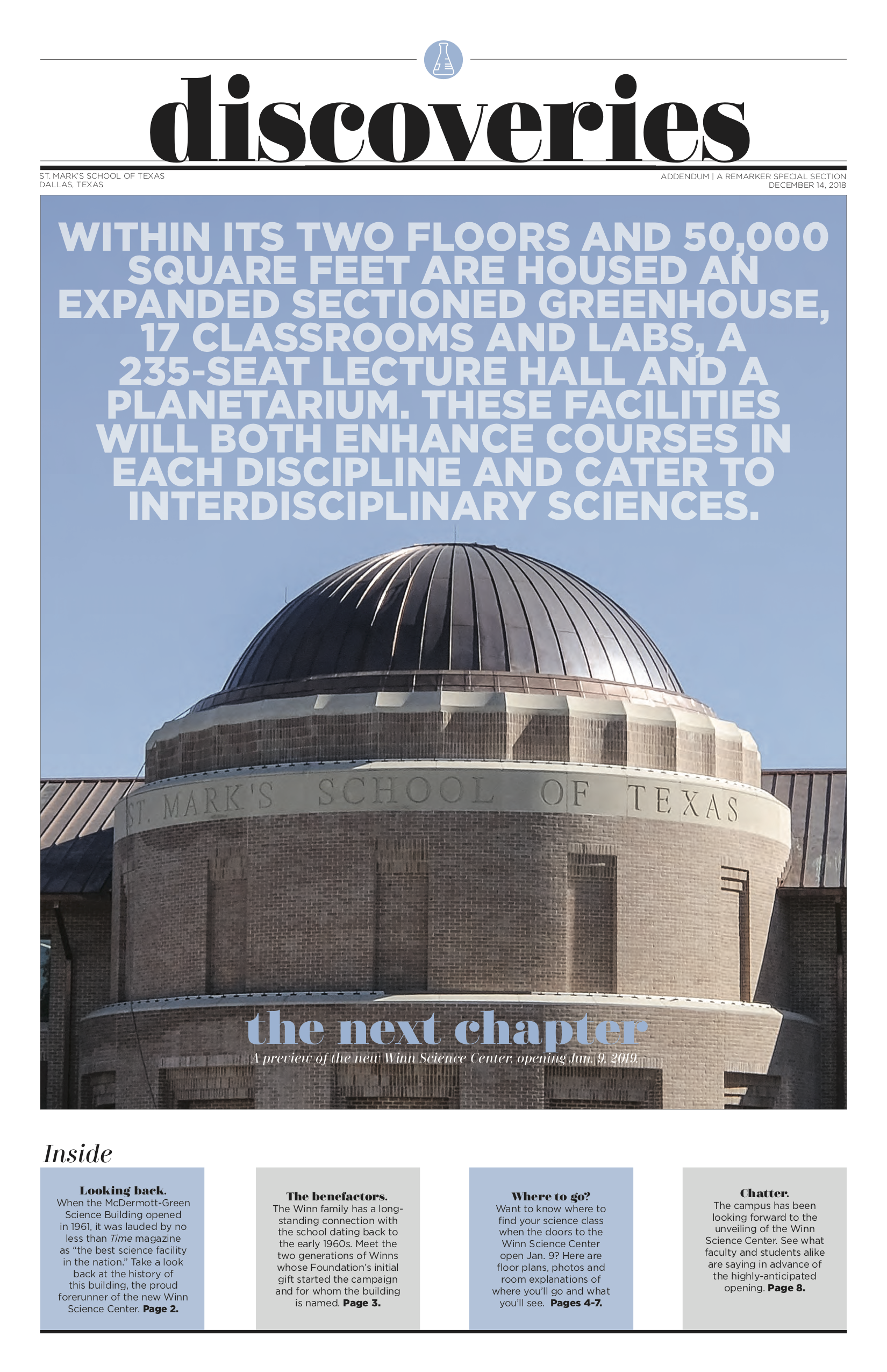 In this addendum to the December paper, we looked solely at the new Winn Science Center. For this front page, we juxtaposed the new building in daylight with the cover of  The ReMarker , which featured the domed facade at night.