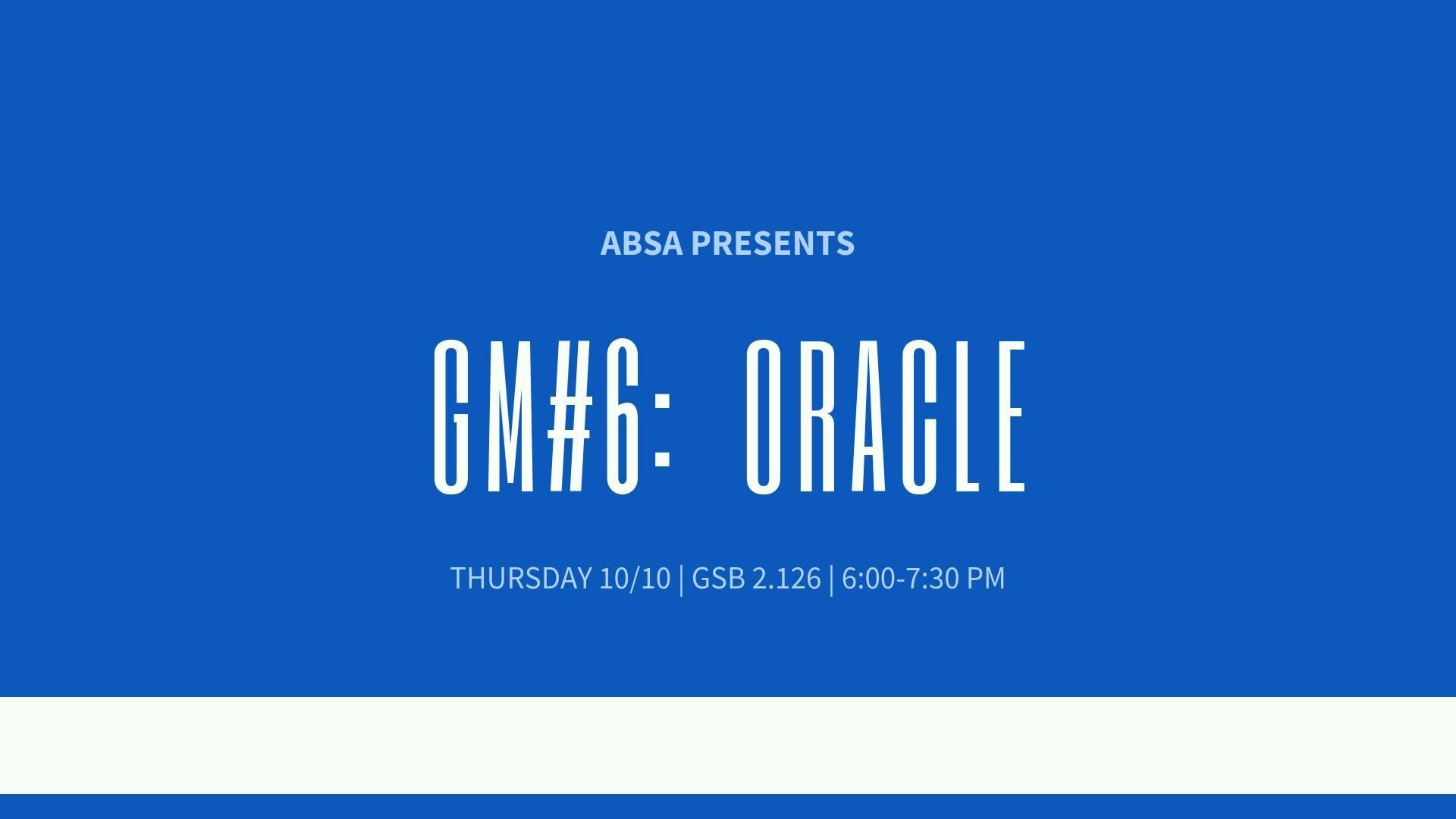 GM #6- Oracle.jpg