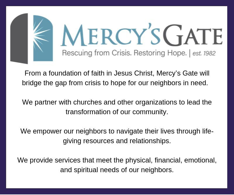 Mercy's Gate    Location:  Colorado Springs   What you do:  Through Mercy's Gate, Northview helps our neighbors find physical, financial, emotional, and spiritual help. We serve Mercy's Gate through school supply drives, Thanksgiving dinners, and monthly support.