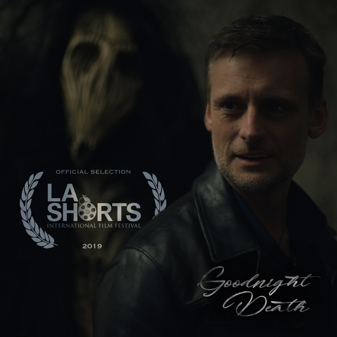 Goodnight Death will be make its World Premiere at the LA Shorts Fest.Directed by Elsa LevytskyStarring Callum Blue - (July 2019)
