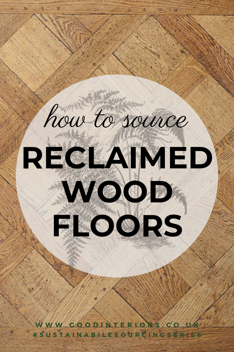 how to source reclaimed wood floors.png