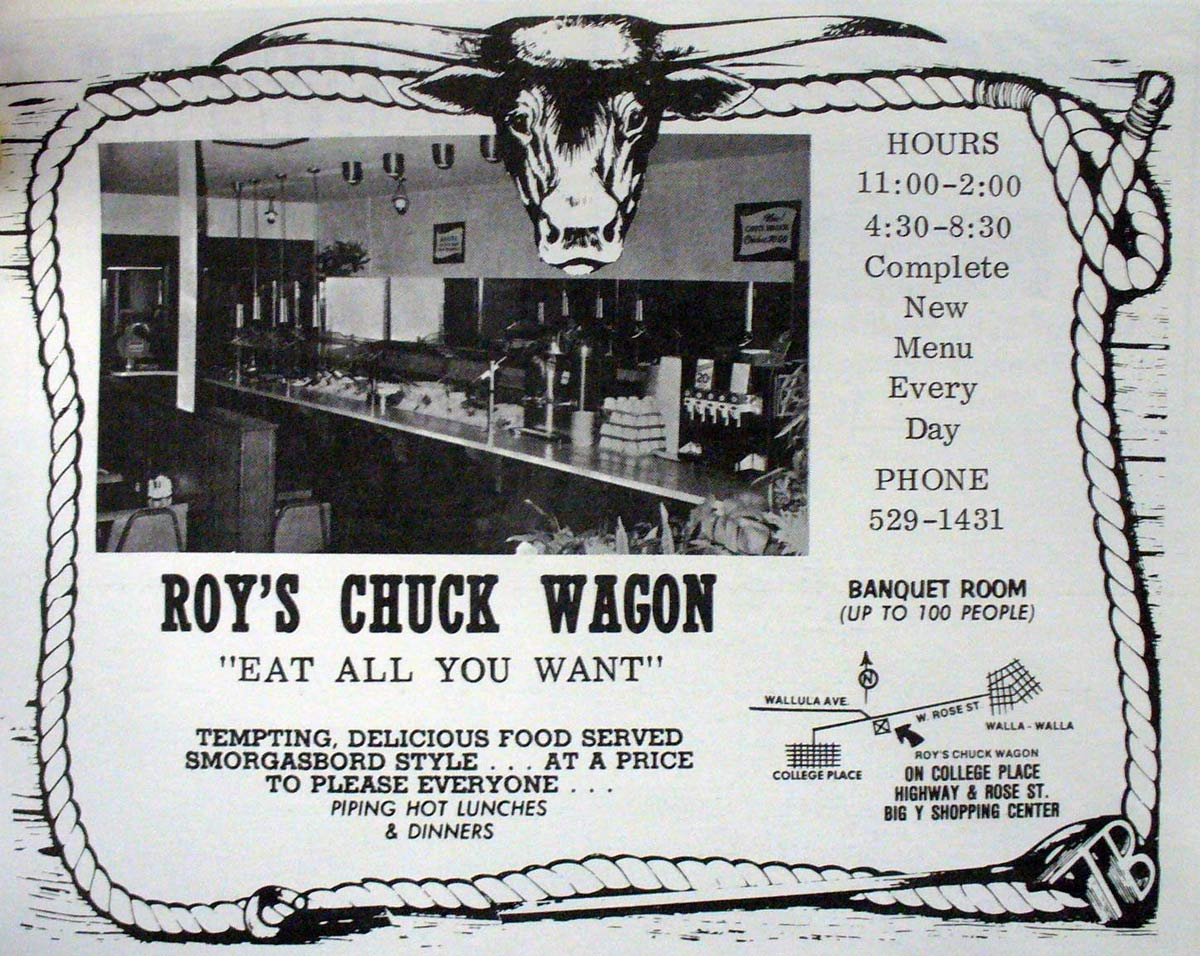 This is a Roy's Chuckwagon newspaper ad from 1972. Photo courtesy of  Joe Drazan's Bygone Walla Walla .