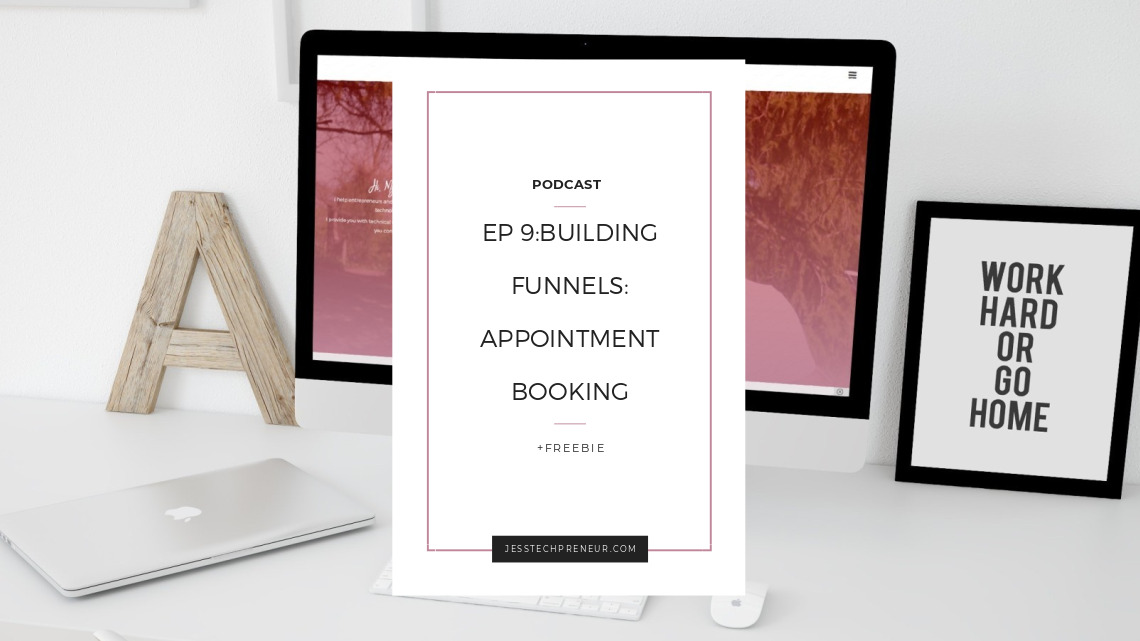Ep 9: Building Funnels: Appointment Booking