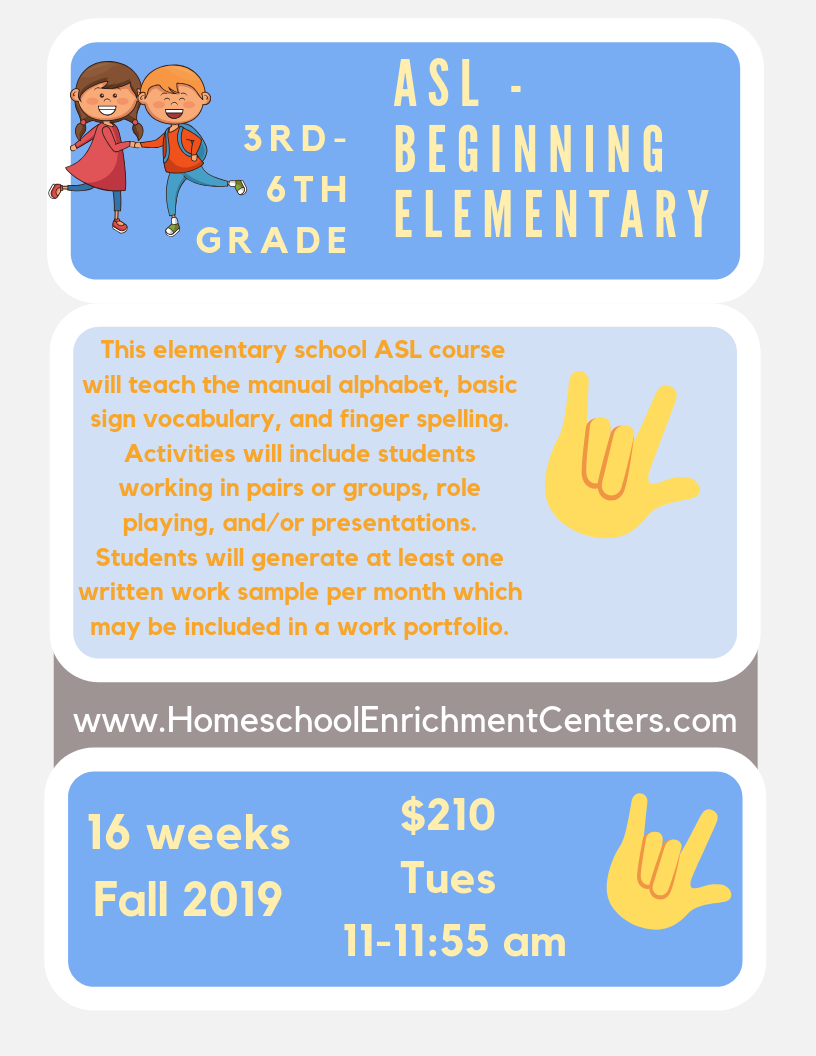ELEMENTARY ASL - Classes start Tuesday 9/3/2019