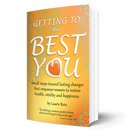 Buy Laurie's Book:   Do you want to feel better, but aren't sure where to start or whether you can succeed? This book will help you with a realistic, practical, gentle, and very effective way to begin. Starting with the smallest steps you are ready to actually do, and building on this success every day, you will achieve your wellness goals. So whether you need to get moving, change your diet, change the way you treat your body - or just as importantly change your attitude about how you feel - this book will guide you through your journey.   AVAILABLE March 1, 2019  | Amazon.com, Barnes and Nobles, and your favorite local bookstore!  PRE-ORDER NOW on  AMAZON.COM!