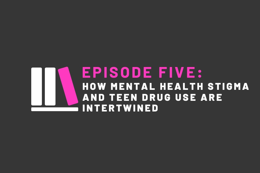 How Mental Health Stigma AND TEEN DRUG USE Are Intertwined - There are two epidemics overtaking teens across America: substance abuse and deteriorating mental health. In many cases, the two go hand in hand. In this episode, we discuss the flawed approach to combating teen drug use that is prevalent in schools across the nation. Instead of focusing on the fact that teens are using drugs at a higher rate than ever before, we look to the root cause: why are they using drugs? We delve into these reasons, and ways to tackle this issue at its root.