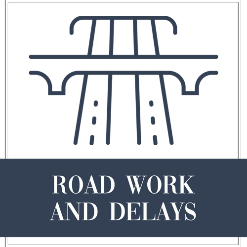 Road Work and Delays