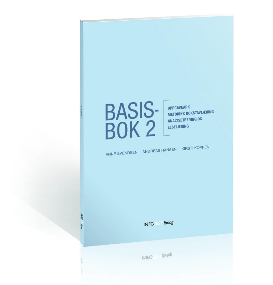 Basisbok 2 - Oppgaveark – Metodikk bokstavlæring – Analysetrening og leselæring.(Hansen, Koppen, Svendsen, 2016)