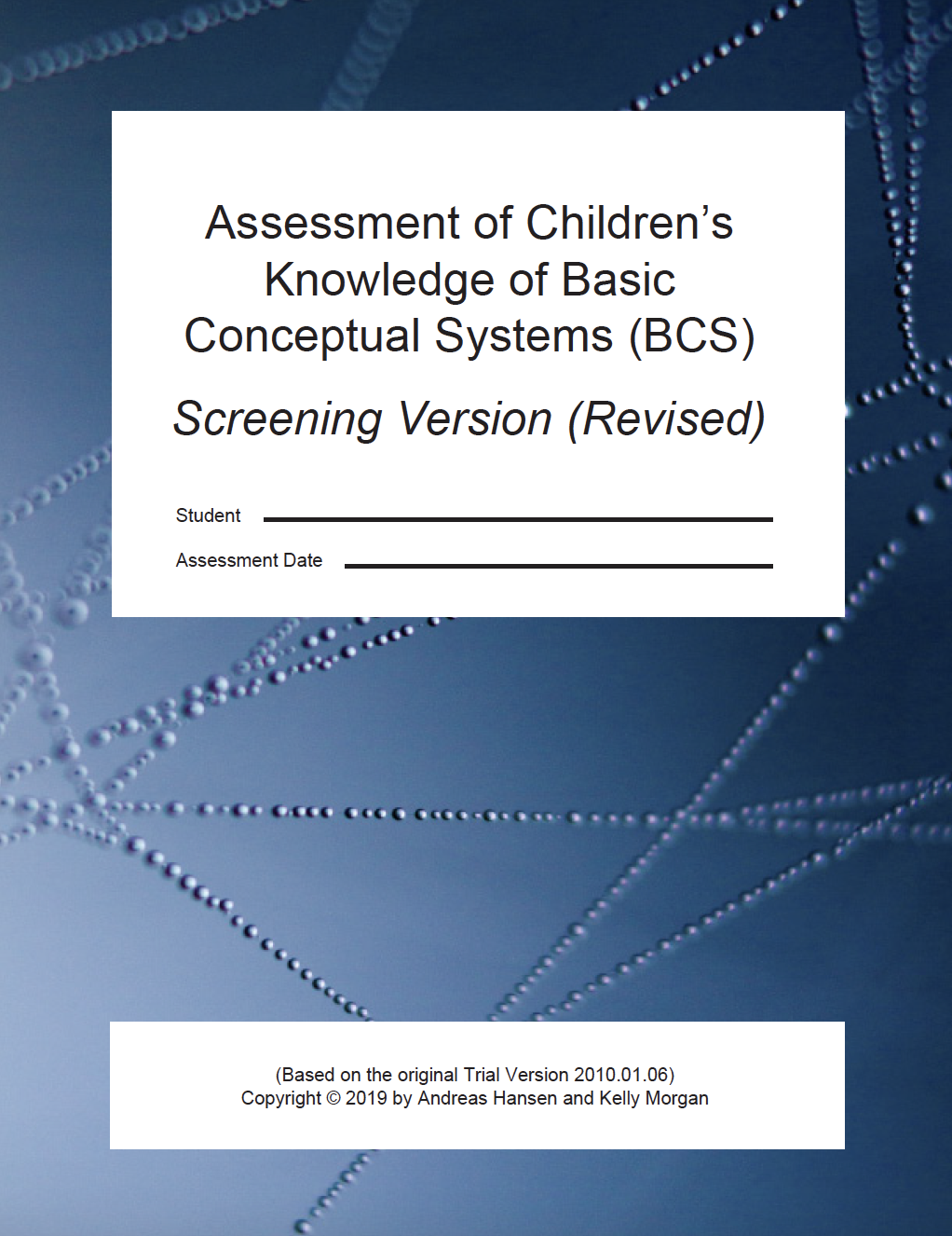 Assessment of Children's Knowledge of Basic Conceptual Systems (BCSs) - Screening version(Hansen, Morgan 2019)