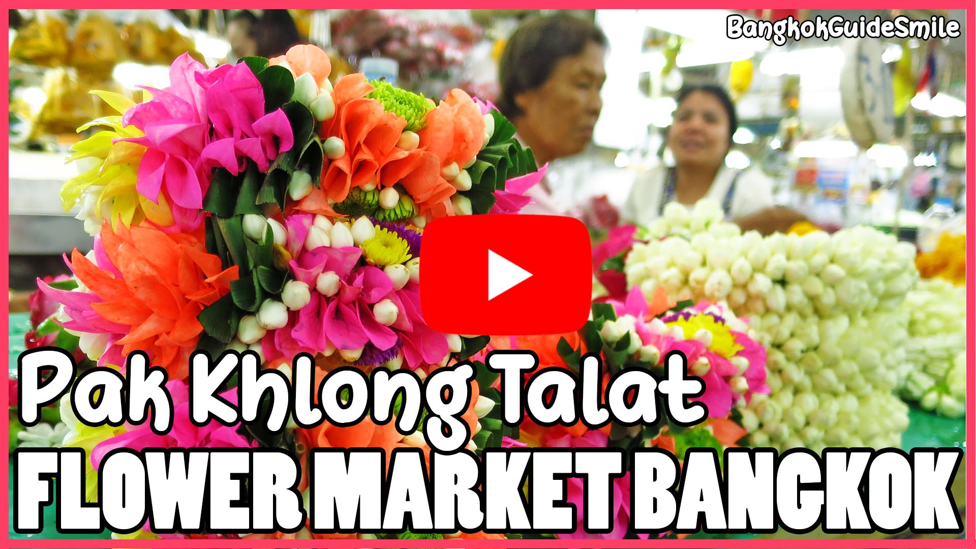 Bangkok-Guide-Smile-Private-Tour-Flower-Market-Pak-Khlong-Talat-02.jpg
