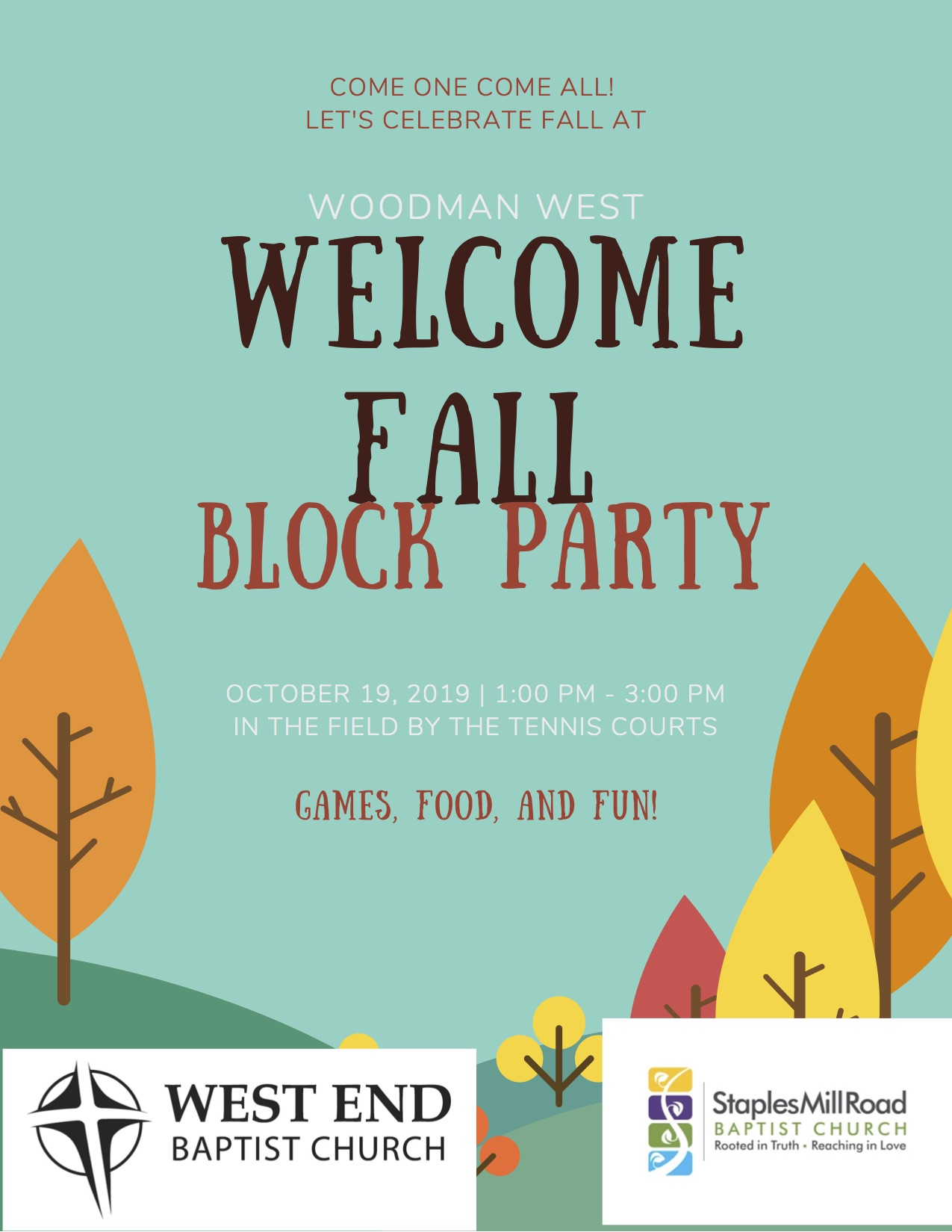 Fall Block Party at Woodman West - Join us and Staples Mill Baptist on October 19th from 1-3pm for games, food, and fun at the Woodman West Community! This is a great opportunity to meet our neighbors and fellowship.