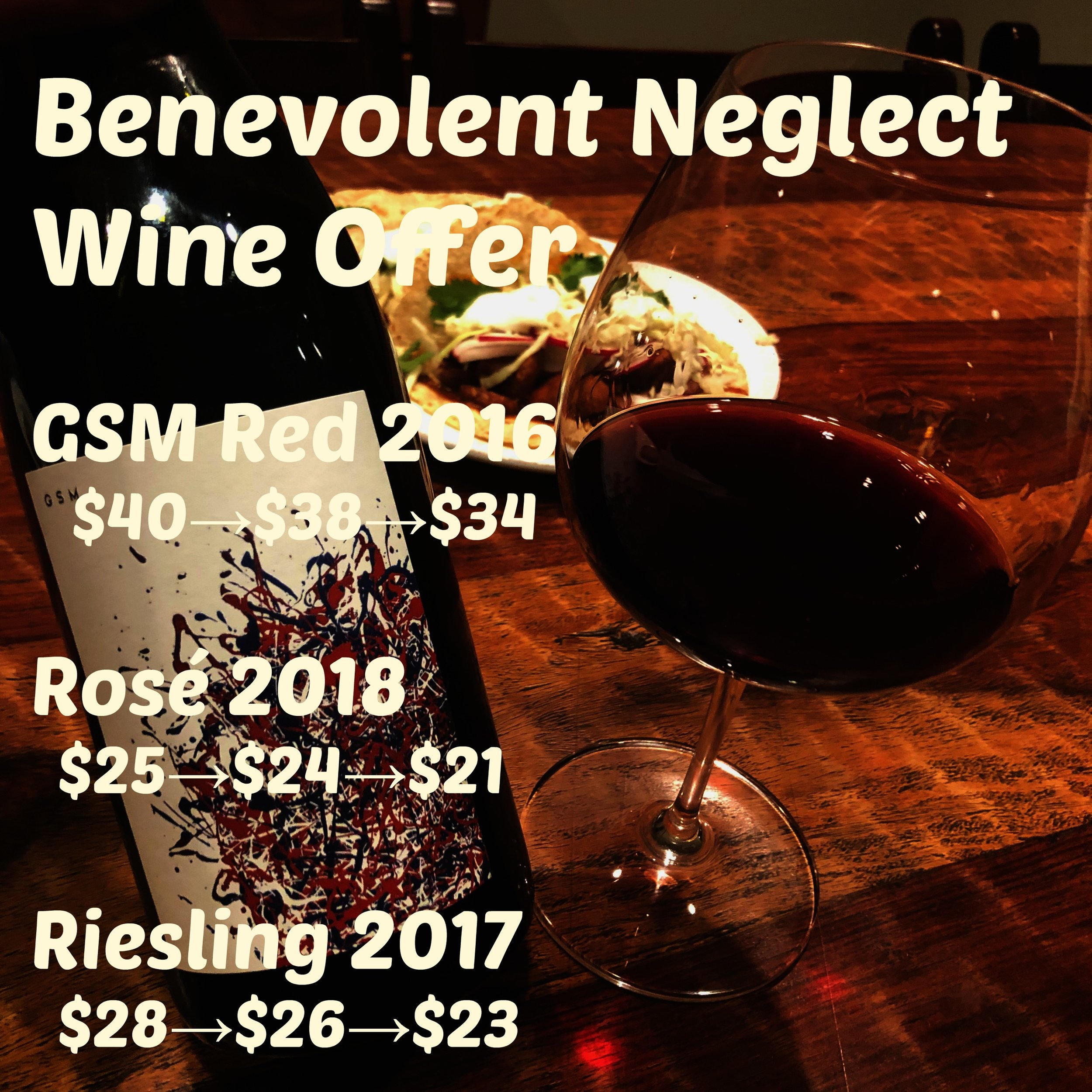 Benevolent Neglect Wine Offer.jpg