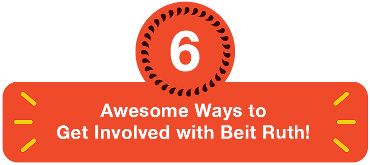 Get involved with Beit Ruth