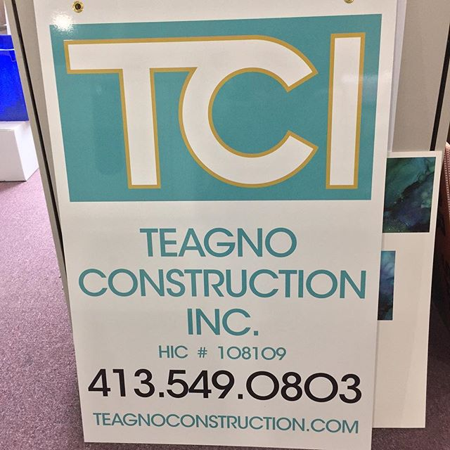 Aluminum signs for our neighbors and fellow local business, Teagno Construction