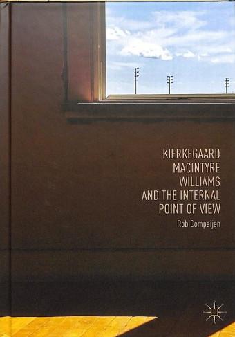 Kierkegaard, MacIntyre, Williams and the Internal Point of View.jpg