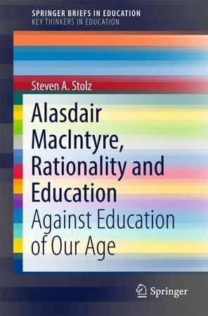 Alasdair MacIntyre, Rationality and Education.jpeg