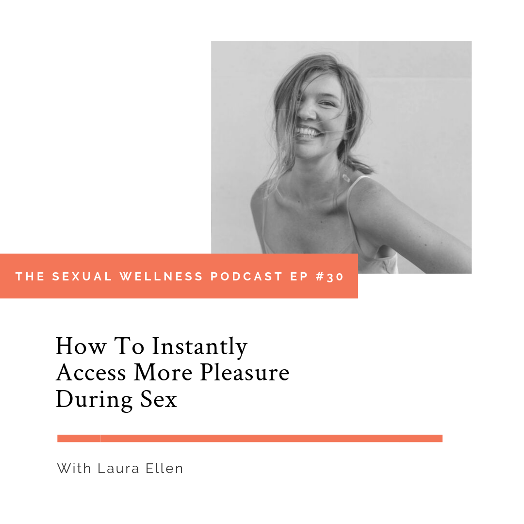 laura-ellen-how-to-instantly-access-more-leasure-during-sex.png