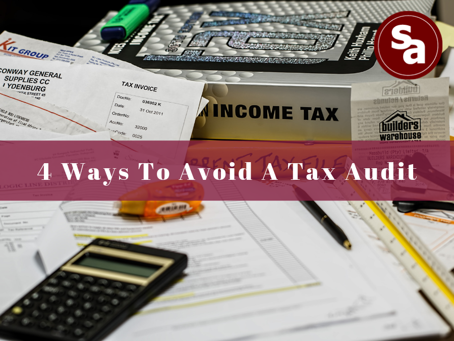 4 ways to avoid a tax audit (2).png