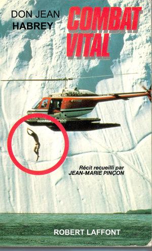 COMBAT VITAL - Edition ROBERT LAFFONT - 1986 (épuisé)ISBN : 2221048113Livre relatant la démarche et la philosophie du saut du GROENLAND, ainsi que la recherche d'entraînements particuliers dans les murs de la cité.Cycle de conférence dans toutes les fnac de France.