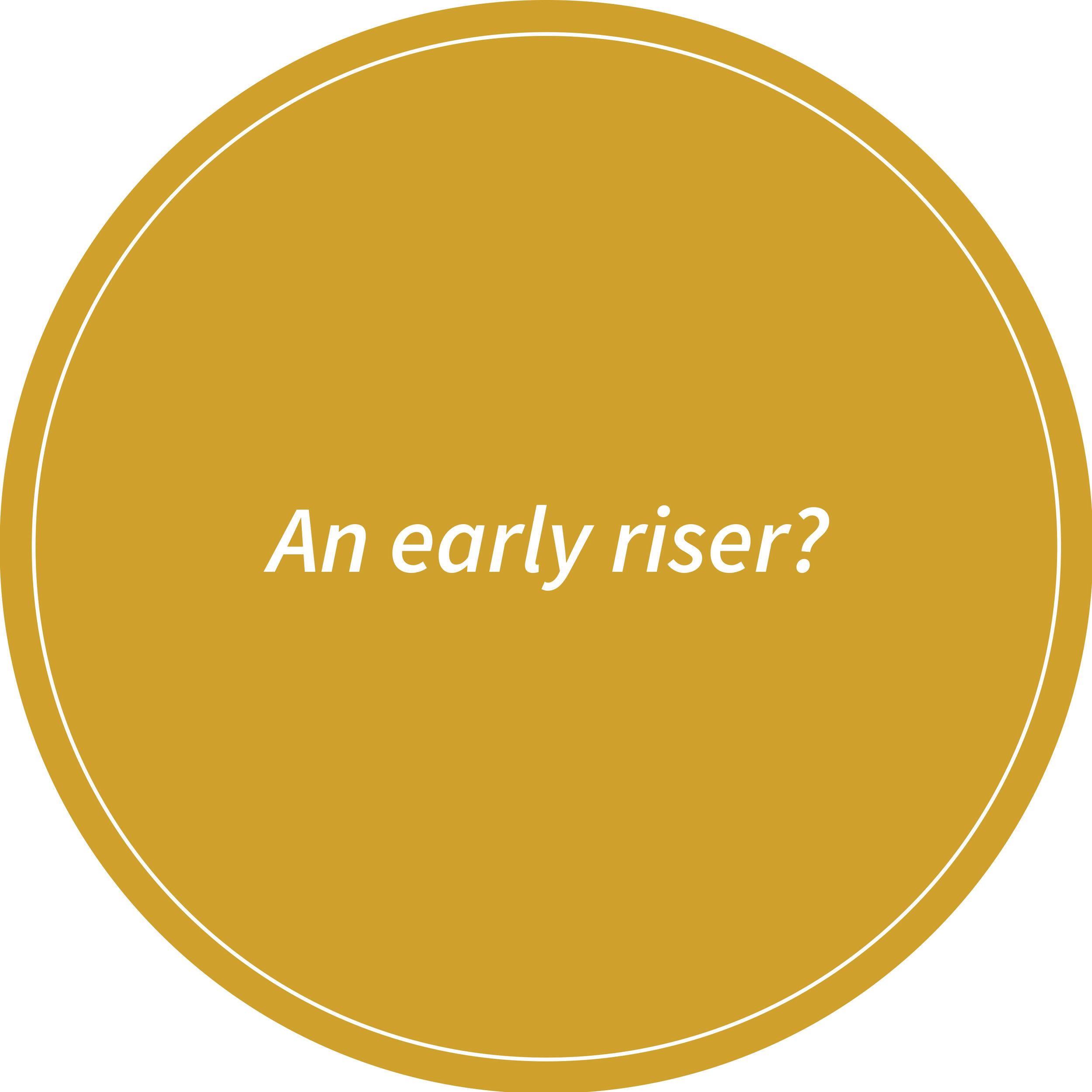 early-riser