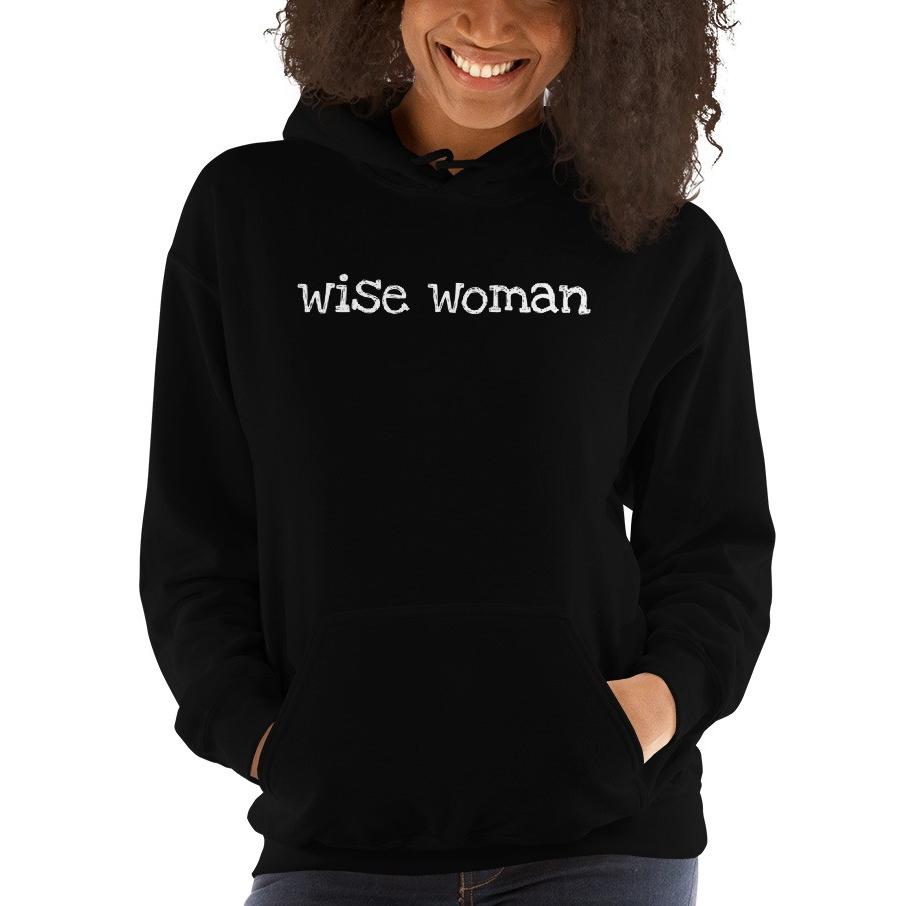Wise Woman white lettering hoodie.jpg