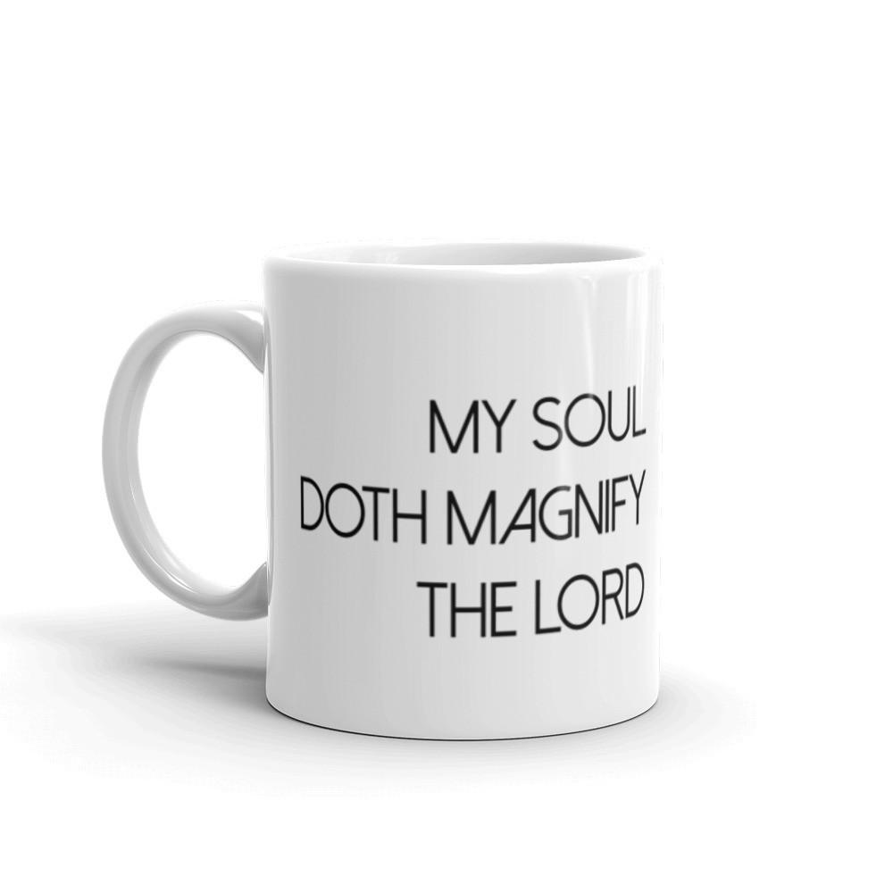 My Soul Doth Magnify the Lord mug.jpg