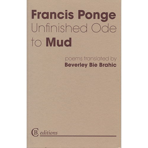 francis Ponge.Unfinished ode to Mud.jpeg