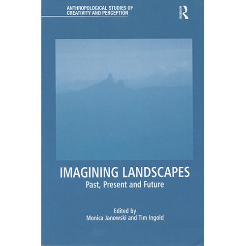 Imagining.Landscapes-Janowski.Ingold.jpeg