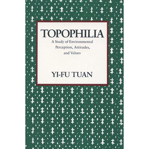 Topophilia-Yi-Fu.Tuan.jpeg