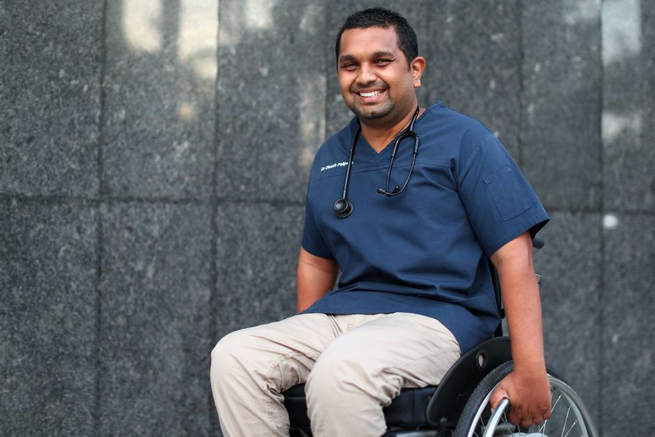 Dr Dinesh Palipana OAM - When medical student Dinesh Palipana suffered a severe spinal injury in a car crash, he was told his dream of becoming a doctor was over. Now he's Queensland's first quadriplegic doctor, working at one of the state's busiest hospitals.