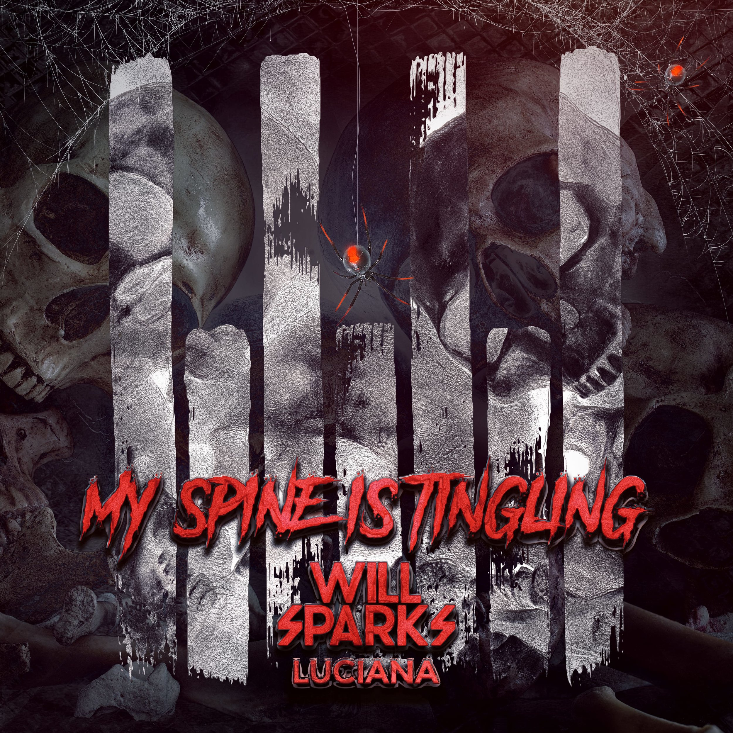 My Spine Is Tingling - Will Sparks Official Artwork