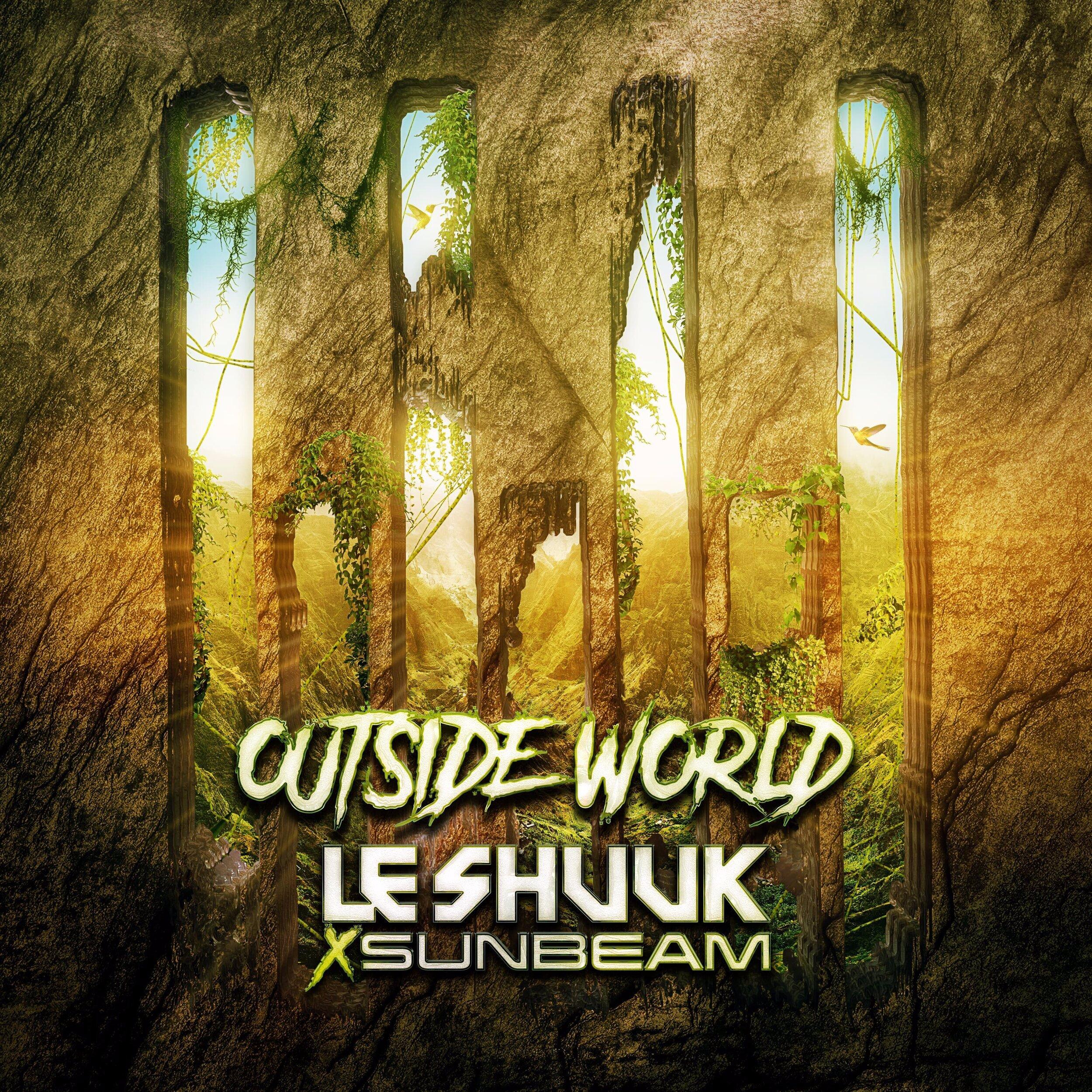 Outside World - Le Shuuk x Sunbeam Official Artwork