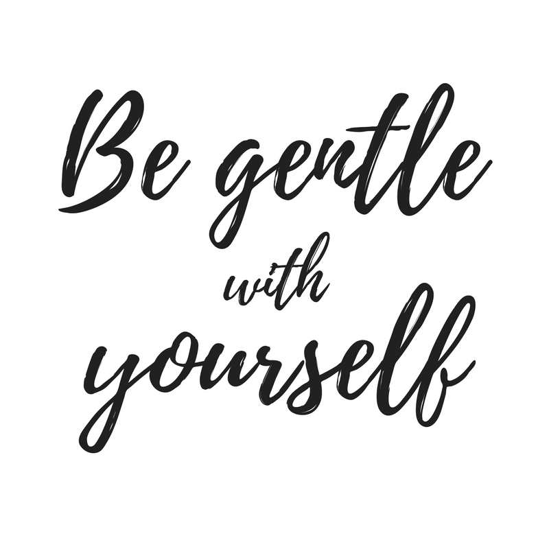 Be-gentle-with-yourself.png