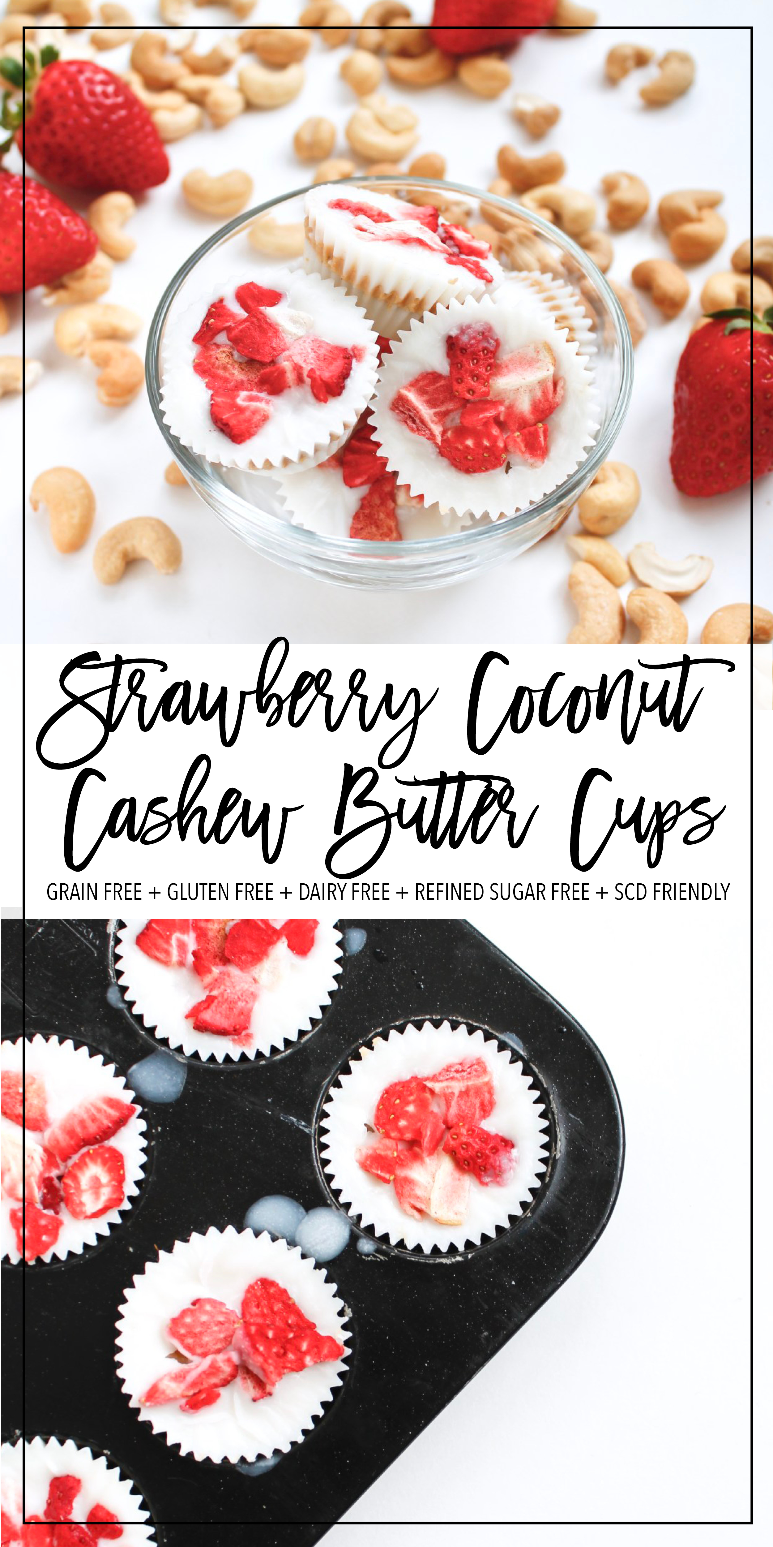 These vegan strawberry, cashew butter cups are a perfect healthy dessert or healthy snack! They are grain free, gluten free, dairy free, refined sugar free and Specific Carbohydrate Diet friendly! They're the perfect allergy free energy ball recipe and are a great healthy kid recipe! Made with real ingredients like coconut butter and raw cashew butter, they're good for you AND taste good! Click through the try the recipe for yourself! #paleo #specificcarbohydratediet #antiinflammatory