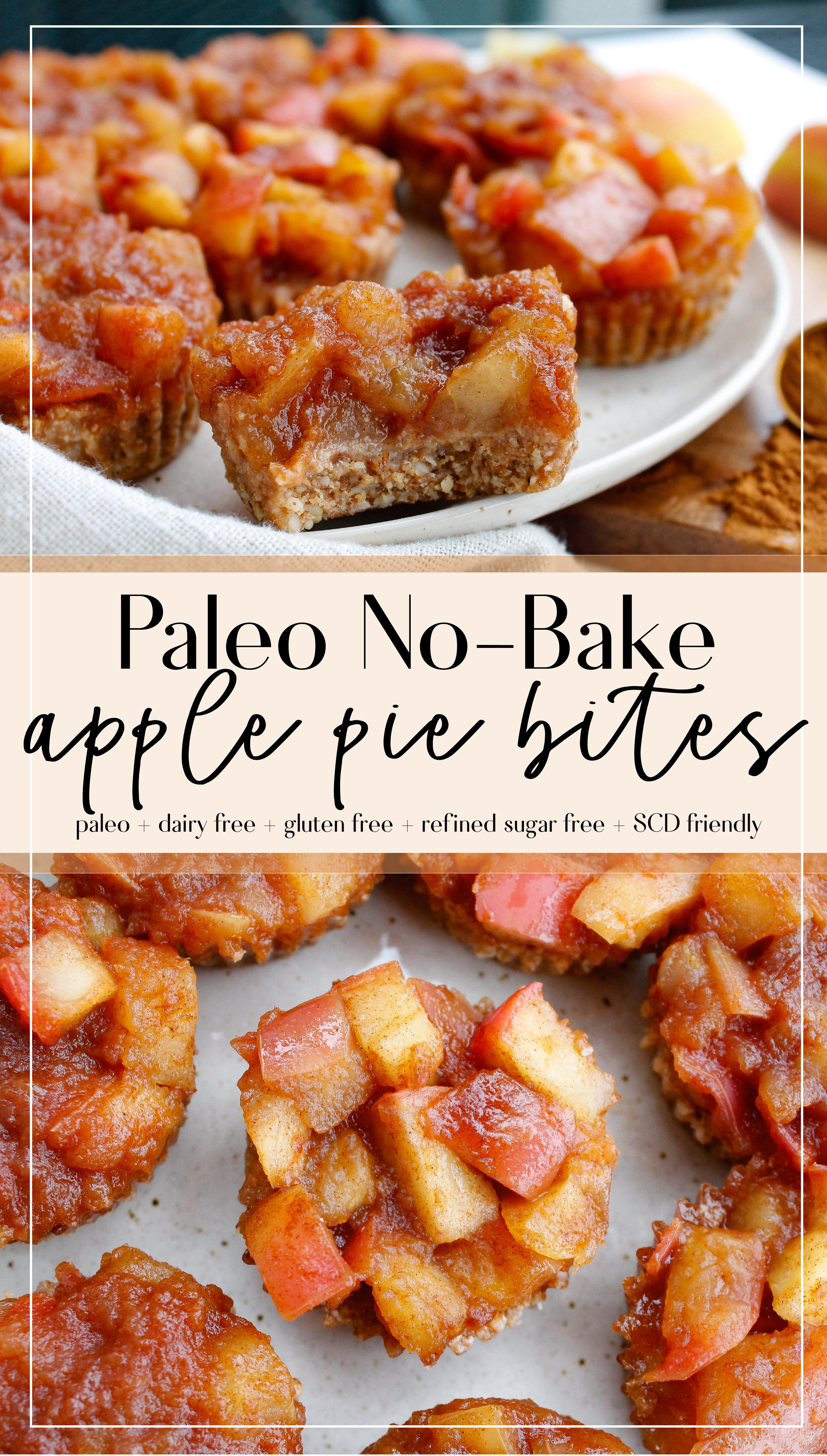 These paleo no-bake apple pie bites are the perfect healthy and easy desert recipe! They're grain free, gluten free, dairy free, refined sugar free and Specific Carbohydrate Diet friendly!! They're a great allergy friendly and gut friendly snack or desert option. #paleorecipes #specificcarbohydratediet