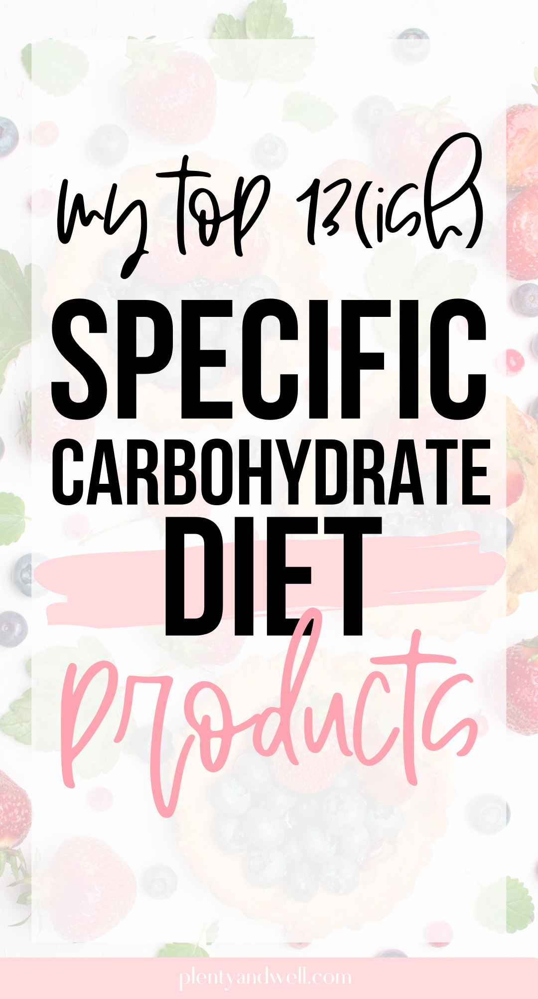 Specific Carbohydrate Diet Products