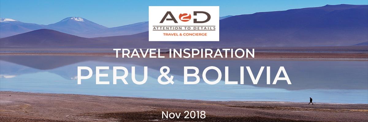peru bolivia travel newsletter blog a2d boutique concierge.png