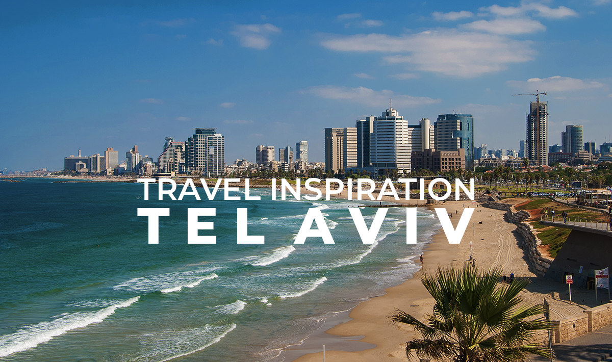a2d travel inspiration Tel Aviv.png
