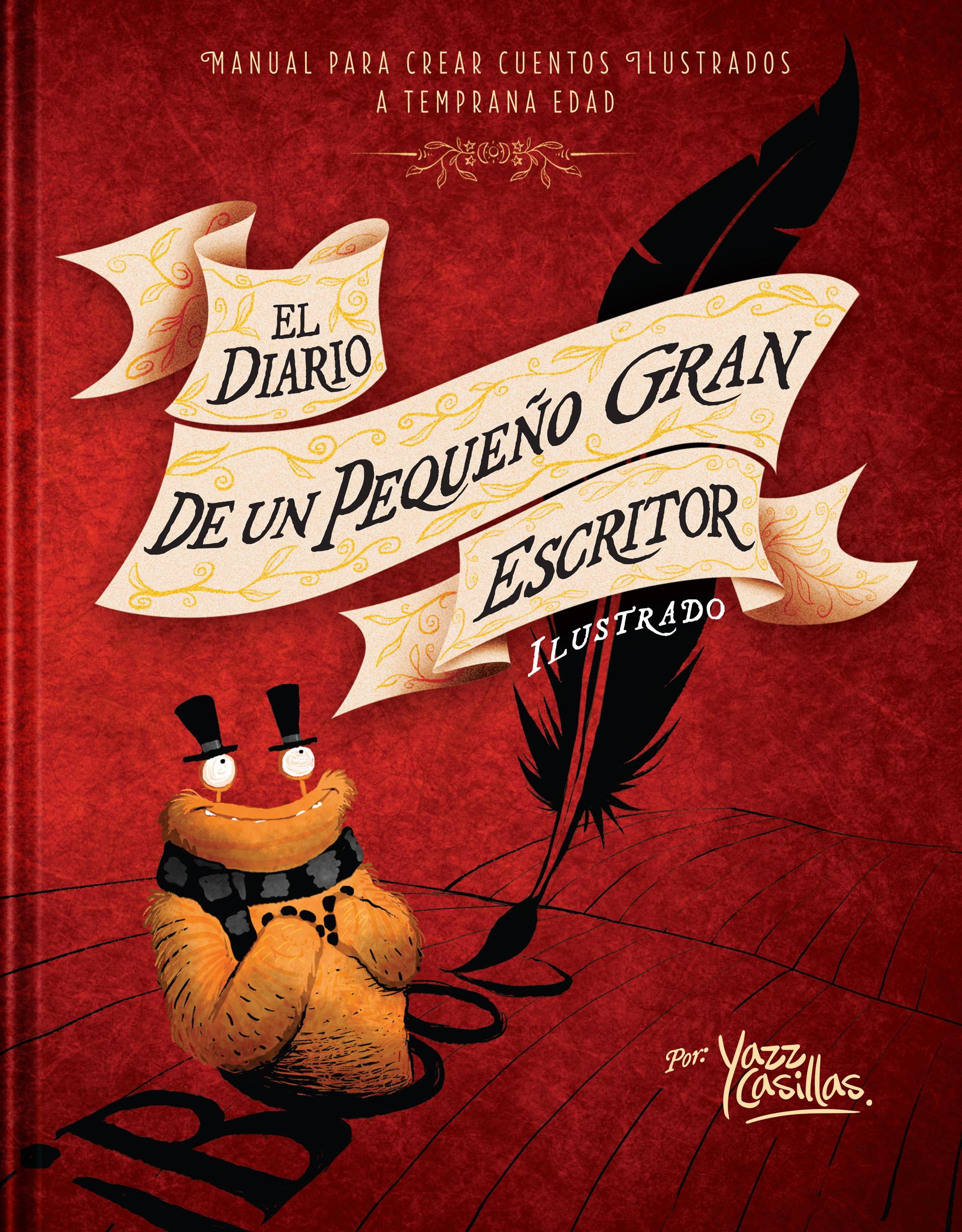 El Diario de Un Pequeño Gran Escritor Ilustrado